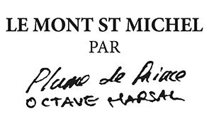 Le Mont St Michel x Plume de Prince